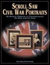 Scroll Saw Civil War Portraits - Gary Browning