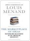 The Marketplace of Ideas: Reform and Resistance in the American University (Issues of Our Time) - Louis Menand