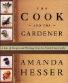 The Cook and the Gardener - Amanda Hesser