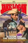 Slocum #281: Slocum and the Widow Maker - Jake Logan