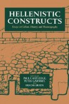 Hellenistic Constructs: Essays in Culture, History & Historiography (Hellenistic Culture & Society) - Paul Anthony Cartledge, Erich S. Gruen, Peter Garnsey