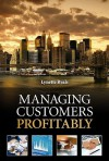 Managing Customers Profitably - Lynette Ryals