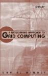 A Networking Approach to Grid Computing - Daniel Minoli
