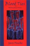 Blood Ties: Working-Class Poems - Gary Fincke