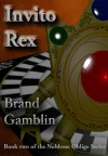 Invito Rex - Brand Gamblin