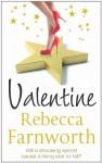 Valentine - Rebecca Farnworth