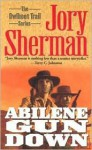 Abilene Gun Down (Owlhoot Trail) - Jory Sherman