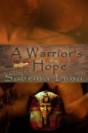 A Warrior's Hope - Sabrina Luna