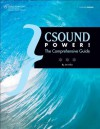 CSOUND POWER!: THE COMPREHENSIVE GUIDE - Jim Aikin