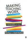 Making Teaching Work: Teaching Smarter in Post-Compulsory Education - Phil Race
