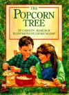 Popcorn Tree - Laurie McGaw, Carolyn Mamchur