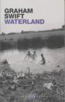 Waterland (Picador Thirty) - Graham Swift