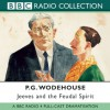 Jeeves and the Feudal Spirit: - P.G. Wodehouse, Michael Hordern, Richard Briers