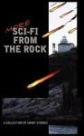 More Sci-Fi from the Rock - Steve Lake, Matthew Ledrew, Justin Foley