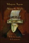 Among the Angels of Memory: Entre los angeles de la memoria - Marjorie Agosín, Laura Nakazawa