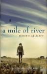 A Mile of River - Judith Allnatt