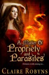 A Matter of Propriety and Parasites (Dark Matters) - Claire Robyns