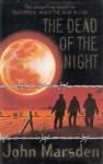 The Dead of the Night (Tomorrow, #3) - John Marsden
