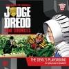Judge Dredd Crime Chronicles: The Devil's Playground - Jonathan Clements