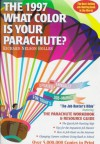 What Color Is Your Parachute? 1997 - Richard Nelson Bolles