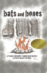 Bats and Bones: The Frannie Shoemaker Campground Mysteries - Karen Musser Nortman, Gretchen Musser, Libby Shannon