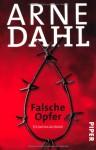 Falsche Opfer - Arne Dahl, Wolfgang Butt
