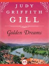 Golden Dreams - Judy Griffith Gill