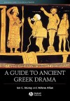 A Guide to Ancient Greek Drama - Ian C. Storey
