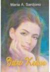 Istri Kedua - Maria A. Sardjono