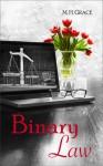 Binary Law - M.H. Grace