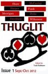 THUGLIT Issue 1 - Johnny Shaw, Mike Wilkerson, Jason Duke, Jordan Harper, Matthew Funk, Terrance McCauley, Hillary Davidson, Court Merrigan, Todd Robinson