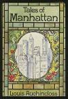 Tales of Manhattan - Louis Auchincloss