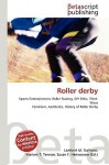 Roller Derby - Lambert M. Surhone, VDM Publishing, Susan F. Marseken