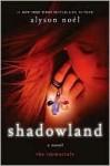 Shadowland - Alyson Noel