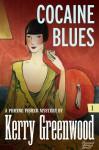 Cocaine Blues - Kerry Greenwood