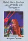 La Leyenda del Navegante 3 - Genavé - Rafael Marín Trechera