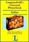 Langenscheidt's Universal Phrasebook Italian: Italian (Langenscheidt Travel Dictionaries) - Langenscheidt