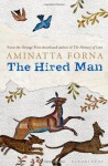 The Hired Man - Aminatta Forna