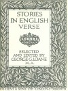 Stories in English Verse - Edward Lear, Samuel Taylor Coleridge, William Morris, Walter Scott, George MacDonald, Henry Wadsworth Longfellow, Dante Gabriel Rossetti, W.B. Yeats, Robert Burns, Charles Kingsley, Robert Browning, William Wordsworth, Thomas Love Peacock, John Hay, John Suckling, Rober