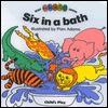 Six in a Bath - Pam Adams, Anne Shufflebotham