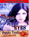 Those Violet Eyes - Vonnie Davis