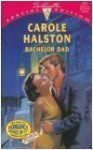 Bachelor Dad - Carole Halston