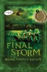 The Final Storm (The Door Within Trilogy) - Wayne Thomas Batson