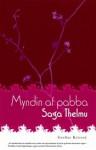 Myndin af pabba - Saga Thelmu - Gerður Kristný, Thelma Ásdísardóttir