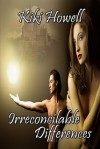 Irreconcilable Differences - Kiki Howell