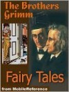 Brothers Grimm Fairy Tales - Jacob Grimm, Wilhelm Grimm, Marian Edwardes, Edgar Taylor