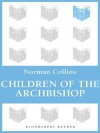 Children of the Archbishop - Norman Collins