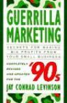 Guerilla Marketing for the Nineties - Jay Conrad Levinson