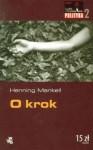 O krok (Wallander #7) - Henning Mankell, Irena Kowadło-Przedmojska