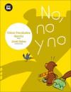 No, no y no - Cesar Fernandez Garcia, Jordi Sales